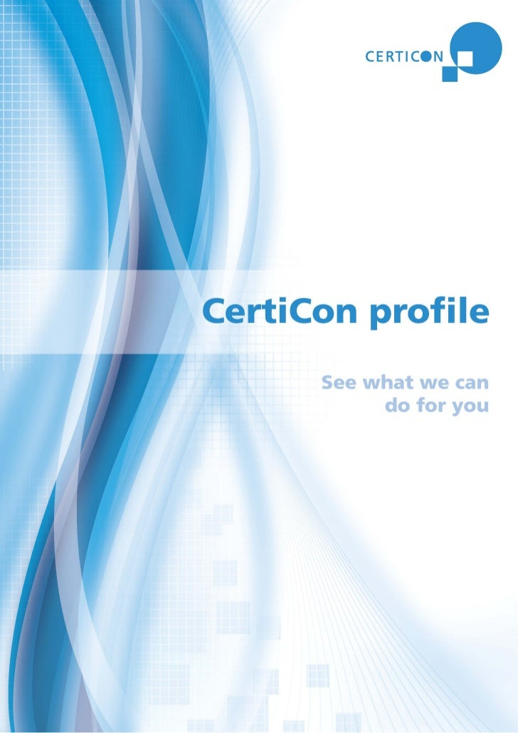 Table of contents  Welcome to CERTICON . . . . . . . . . . . . . . . . . . . . . . . . . 2  Global services. . . . . . . ....