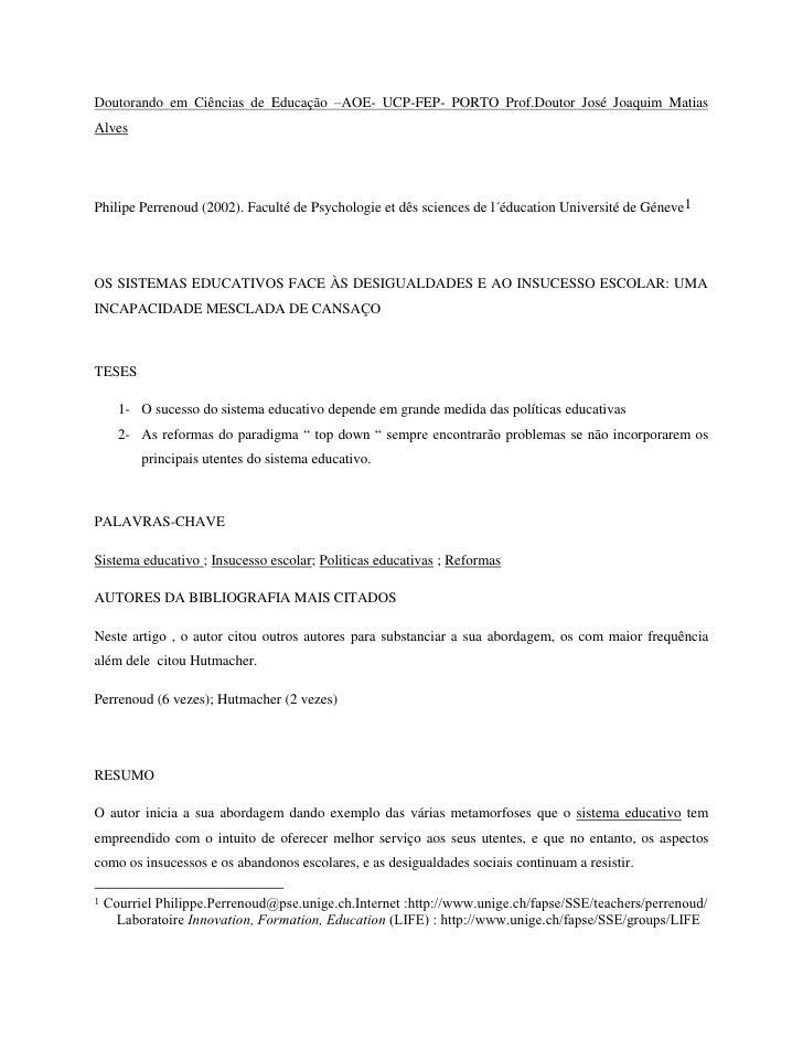 Doutorando em Ciências de Educação –AOE- UCP-FEP- PORTO Prof.Doutor José Joaquim Matias Alves <br />Philipe Perrenoud (200...