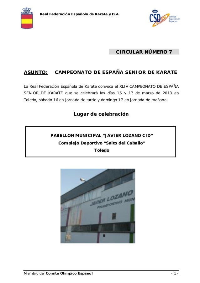 Real Federación Española de Karate y D.A.                                               CIRCULAR NÚMERO 7ASUNTO:        CA...