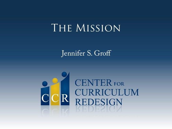 The Mission Jennifer S. Groff