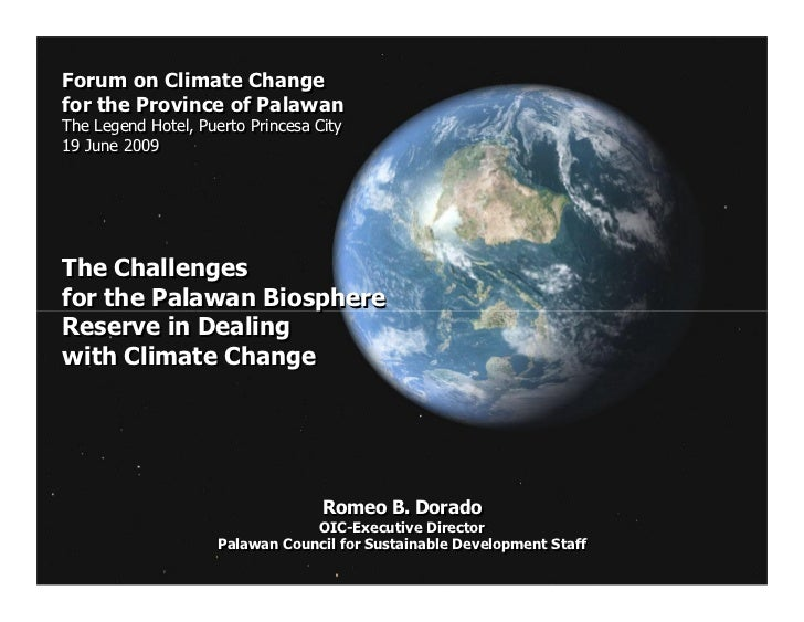 Forum on Climate Changefor the Province of PalawanThe Legend Hotel, Puerto Princesa CityThe Legend Hotel, Puerto Princesa ...