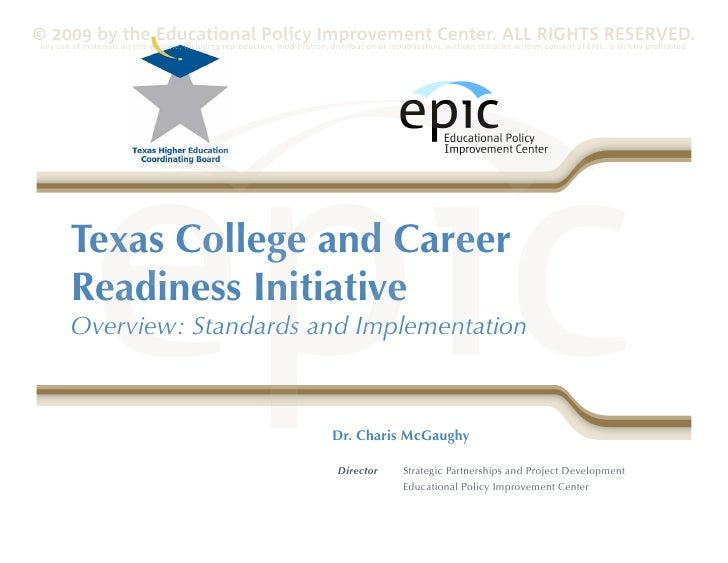 © 2009 by the Educational Policy Improvement Center. ALL RIGHTS RESERVED. Any use of materials on this website, including ...