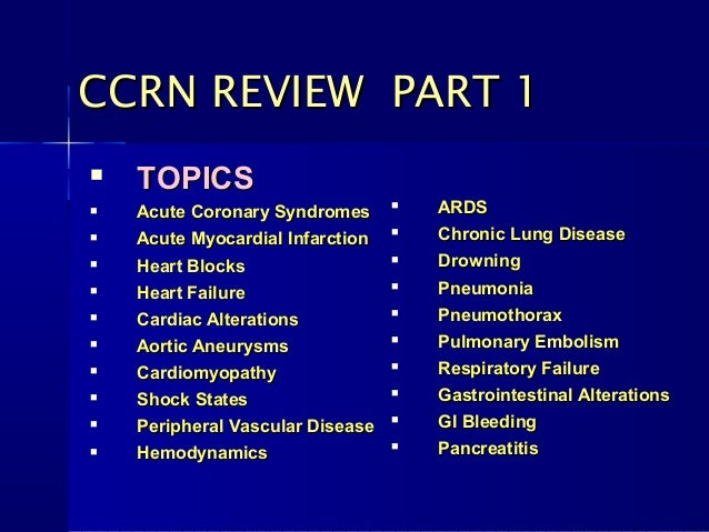 AACN CCRN (Adult) Certification: Exam Review & Study Guide ...