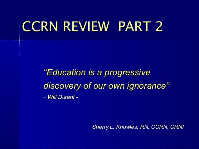 """""Education is a progressiveEducation is a progressivediscovery of our own ignorance""discovery of our own ignorance""-- Wil..."