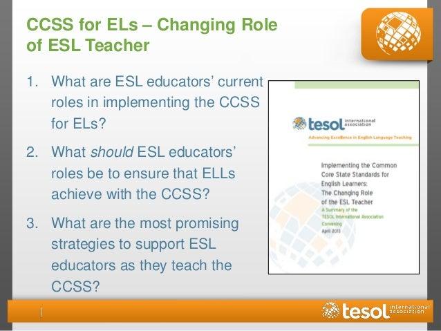 10 ccss for els changing role of esl teacher - Esl Teacher Duties