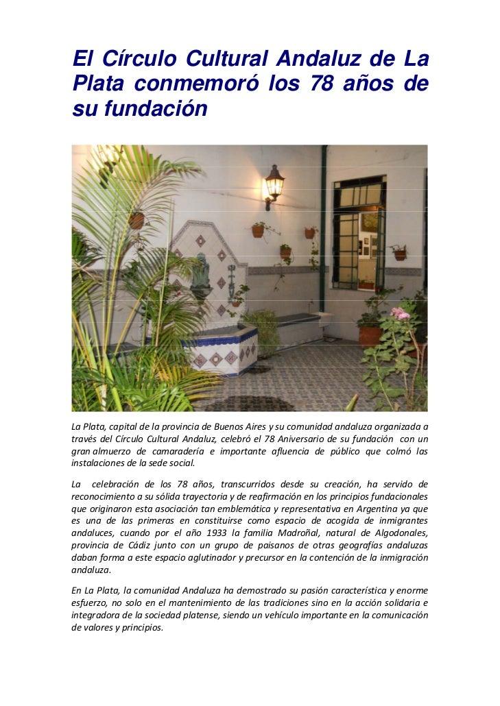 El Círculo Cultural Andaluz de LaPlata conmemoró los 78 años desu fundaciónLaPlata,capitaldelaprovinciadeBuenosAir...