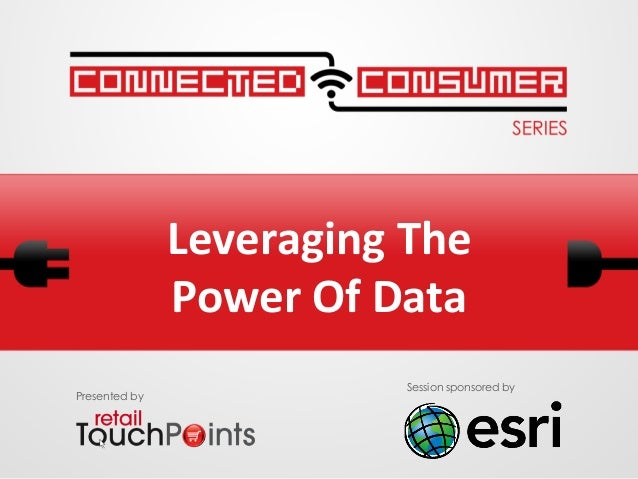 Leveraging The  Power Of Data Presented bySession sponsored by