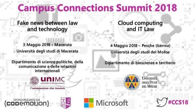 Campus Connections Summit 2018 Cloud computing and IT Law 4 Maggio 2018 – Pesche (Isernia) Università degli studi del Moli...