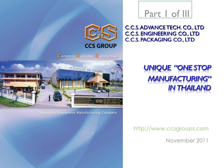 Part 1 of IIIC.C.S. ADVANCE TECH. CO., LTDC.C.S. ENGINEERING CO., LTDC.C.S. PACKAGING CO., LTD   http://www.ccsgroups.com ...