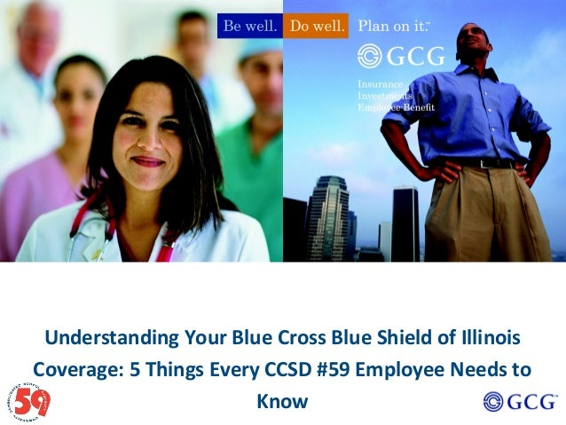 Understanding Your Blue Cross Blue Shield of Illinois Coverage: 5 Things Every CCSD #59 Employee Needs to Know