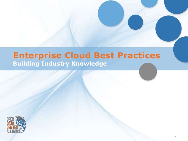 Enterprise Cloud Best PracticesBuilding Industry Knowledge                                  1