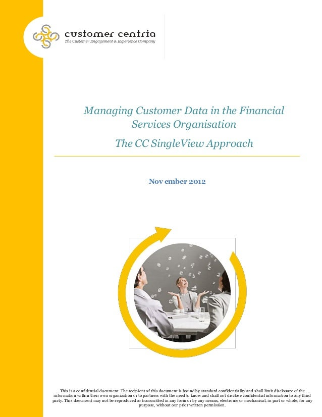 Managing Customer Data in the Financial                        Services Organisation                                 The C...