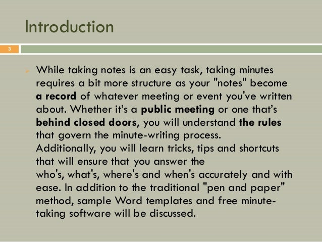 """Introduction3       While taking notes is an easy task, taking minutes        requires a bit more structure as your """"note..."""