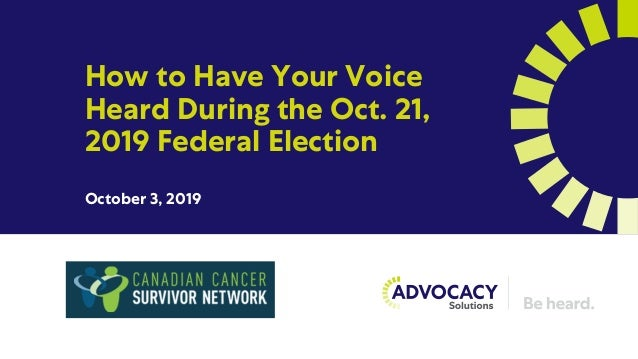 How to Have Your Voice Heard During the Oct. 21, 2019 Federal Election October 3, 2019