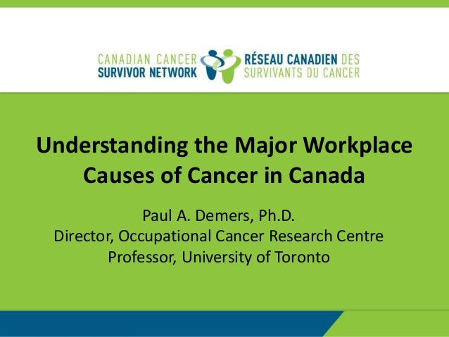 Understanding the Major Workplace Causes of Cancer in Canada