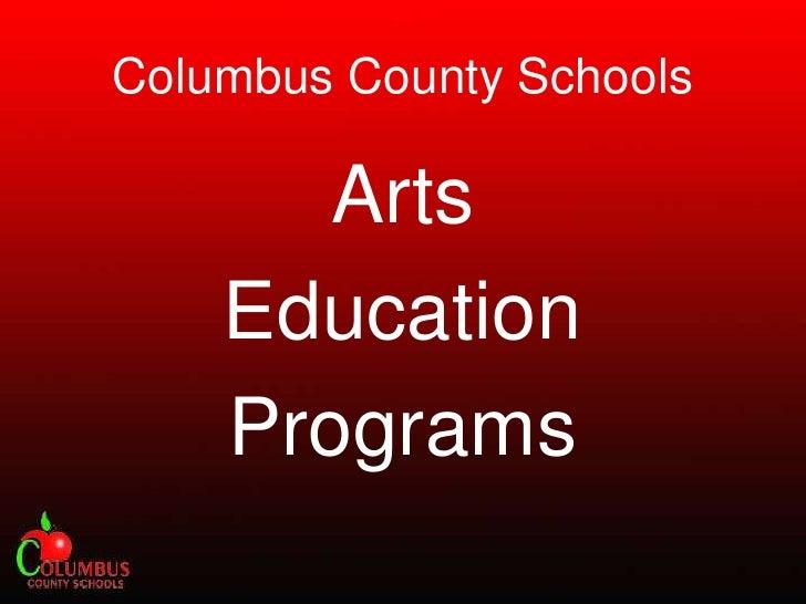 Columbus County Schools<br />Arts <br />Education <br />Programs<br />