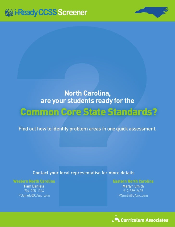 ?i-ReadyCCSS Screener                     North Carolina,              are your students ready for the   Common Core State...