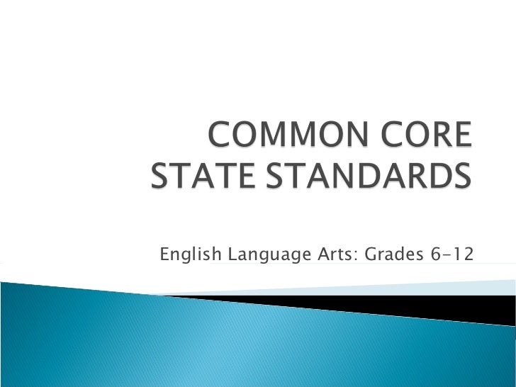 English Language Arts: Grades 6-12
