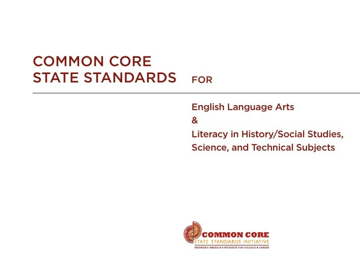 Common CoreState Standards   for                  English Language Arts                  &                  Literacy in Hi...