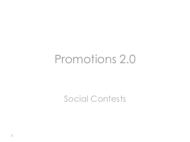 Promotions 2.0 Social Contests  1