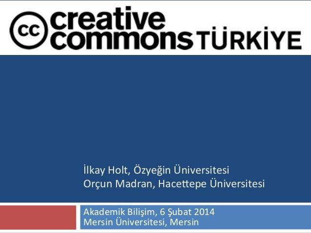1    İlkay  Holt,  Özyeğin  Üniversitesi   Orçun  Madran,  Hace;epe  Üniversitesi     Akademik  Bili...