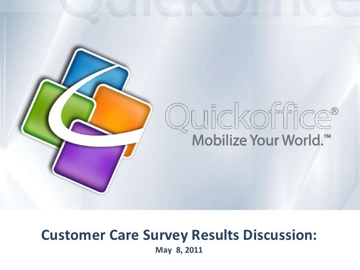 Customer Care Survey Results Discussion: May  8, 2011<br />
