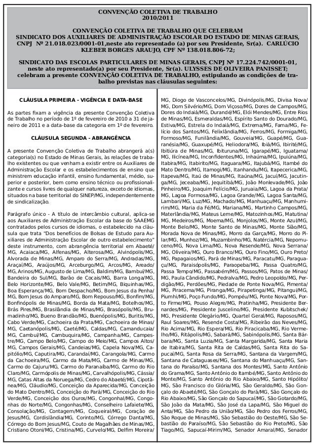 CONVENÇÃO COLETIVA DE TRABALHO 2010/2011 CONVENÇÃO COLETIVA DE TRABALHO QUE CELEBRAM SINDICATO DOS AUXILIARES DE ADMINISTR...