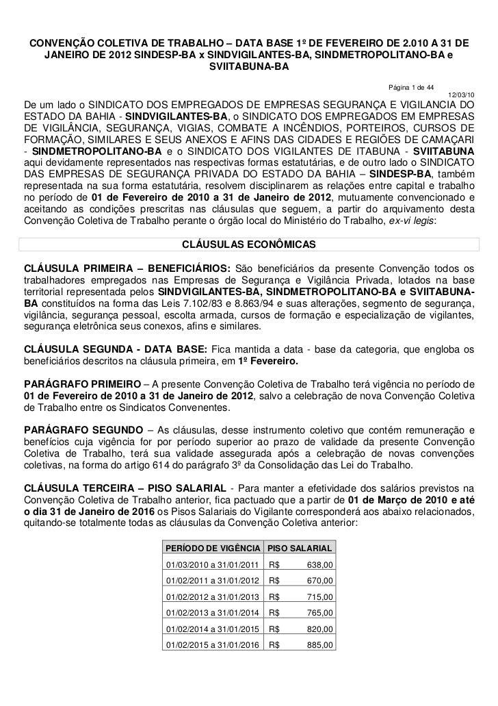 CONVENÇÃO COLETIVA DE TRABALHO – DATA BASE 1º DE FEVEREIRO DE 2.010 A 31 DE   JANEIRO DE 2012 SINDESP-BA x SINDVIGILANTES-...