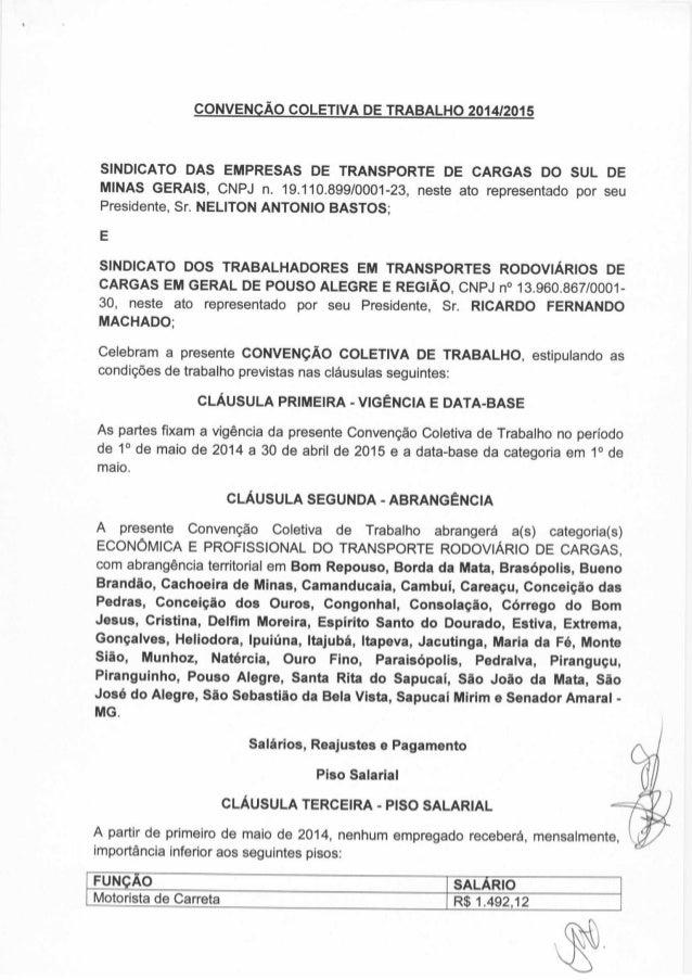 CONVENQAO COLETIVA DE TRABALHO 2014/2015  SINDICATO DAS EMPRESAS DE TRANSPORTE DE CARGAS DO SUL DE MINAS GERAIS,  CNPJ n. ...