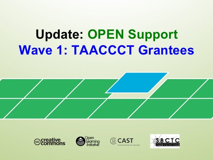 Update:  OPEN Support Wave 1: TAACCCT Grantees