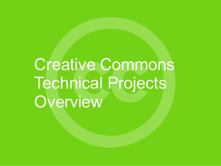 Creative Commons Technical Projects Overview