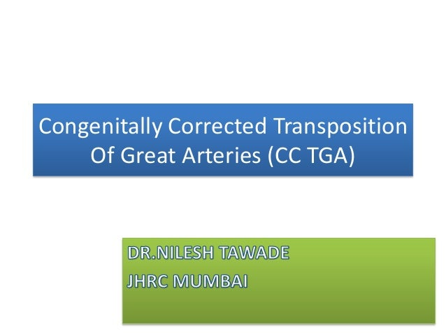 Congenitally Corrected Transposition Of Great Arteries (CC TGA)