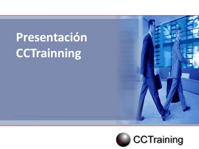 Presentación Presentación CCTrainning CCTrainning