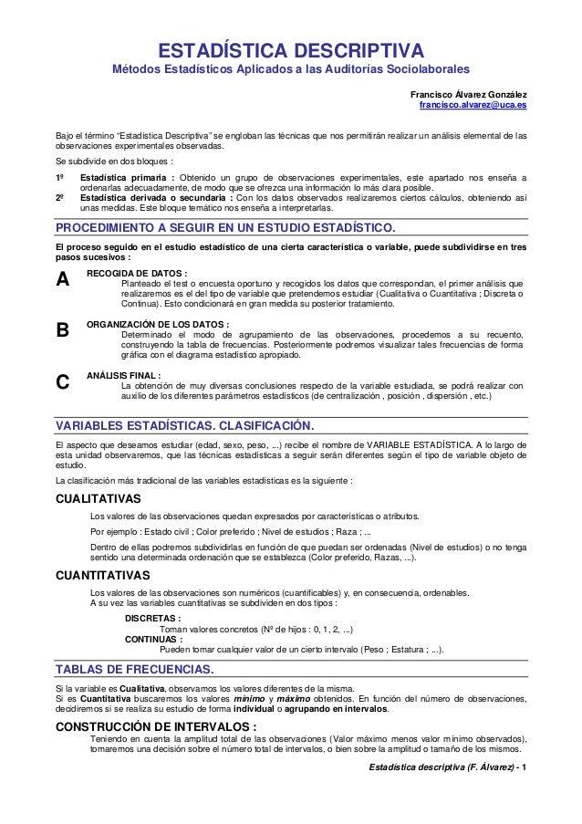 Estadística descriptiva (F. Álvarez) - 1 ESTADÍSTICA DESCRIPTIVA Métodos Estadísticos Aplicados a las Auditorías Sociolabo...