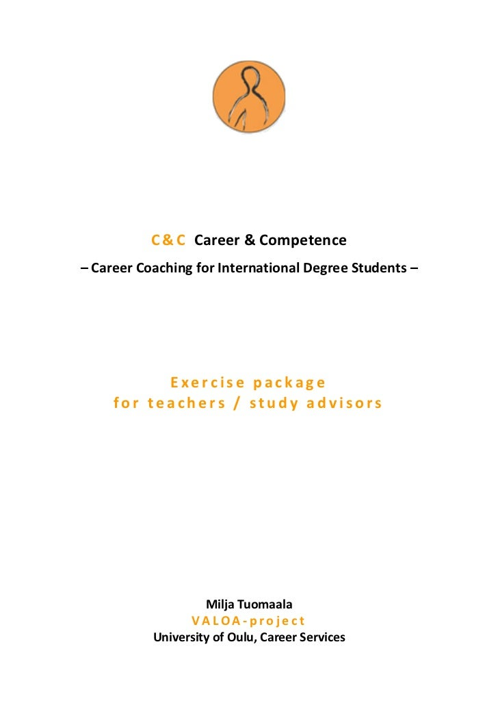 C & C Career & Competence– Career Coaching for International Degree Students –           Exercise package     for teachers...