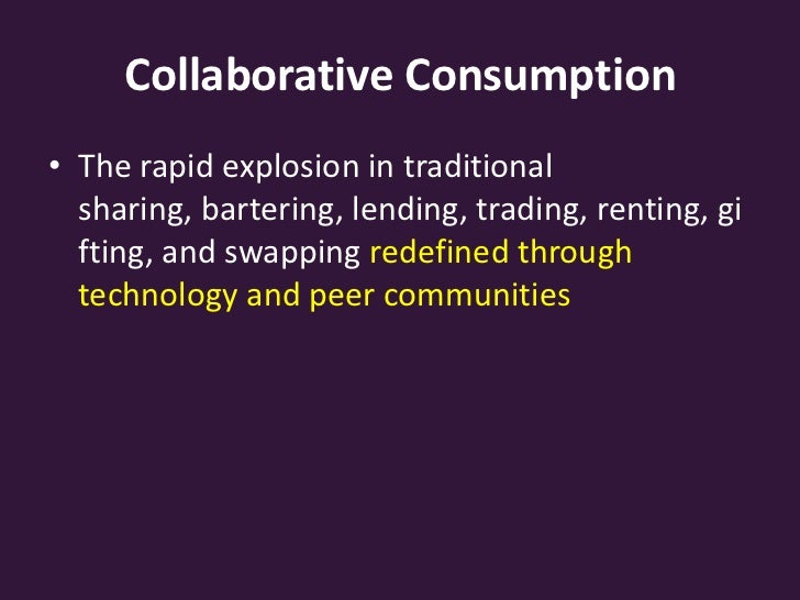 Notes on collaborative consumption