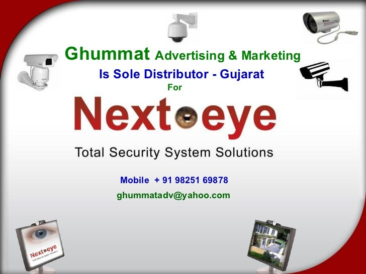 Ghummat  Advertising & Marketing Is Sole Distributor - Gujarat For Mobile  + 91 98251 69878 [email_address]