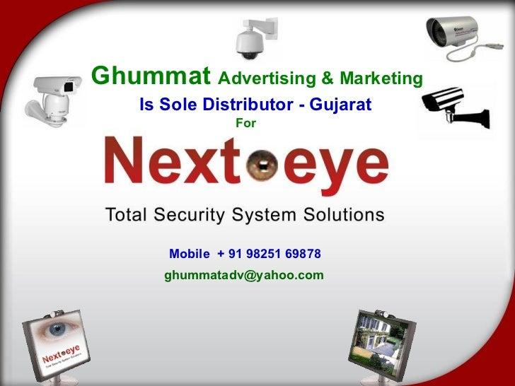 Ghummat  Advertising & Marketing Is Sole Distributor - Gujarat For Mobile  + 91 98251 69878 [email_address]