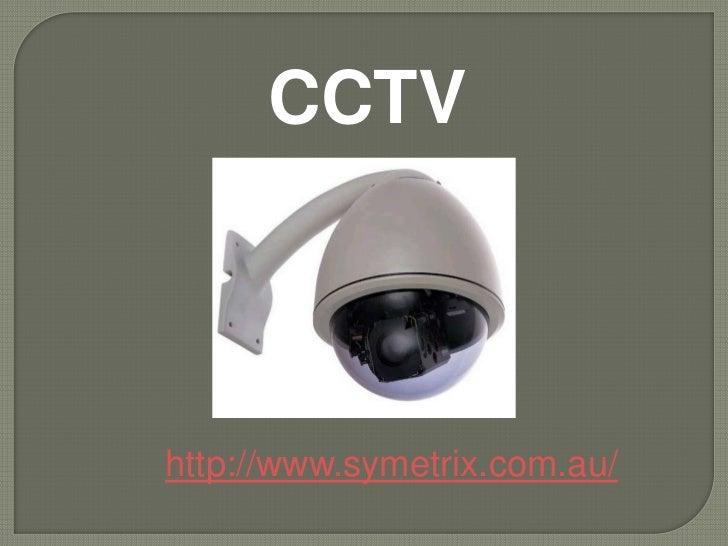 CCTVhttp://www.symetrix.com.au/