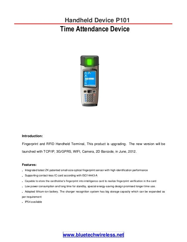 Introduction: Fingerprint and RFID Handheld Terminal, This product is upgrading. The new version will be launched with TCP...
