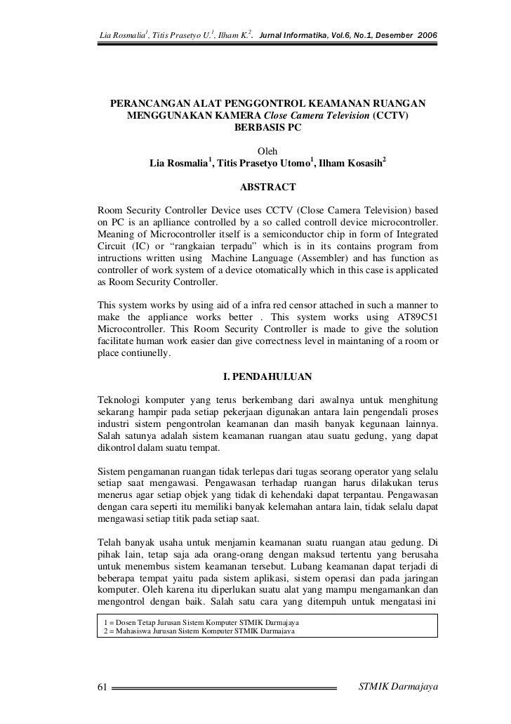 Lia Rosmalia1, Titis Prasetyo U.1, Ilham K.2. Jurnal Informatika, Vol.6, No.1, Desember 2006     PERANCANGAN ALAT PENGGONT...