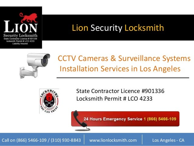 Lion Security Locksmith  CCTV Cameras & Surveillance Systems  Installation Services in Los Angeles  State Contractor Licen...
