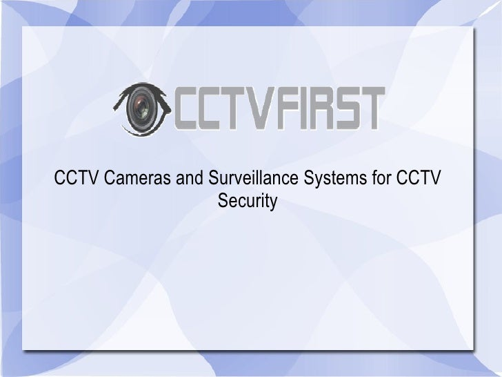 CCTV Cameras and Surveillance Systems for CCTV Security
