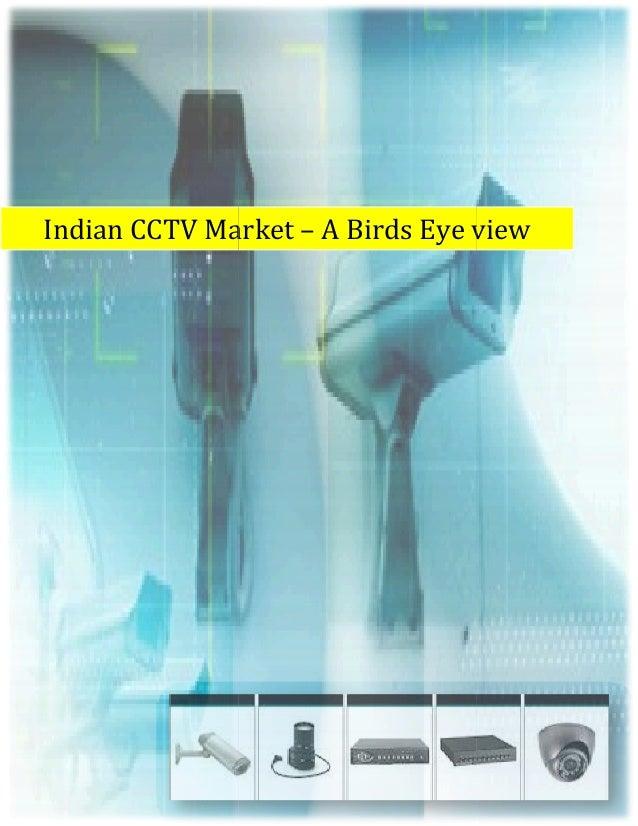 Indian CCTV Market – A Birds Eye view