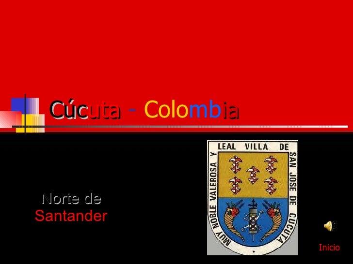 Cúc uta   -  Colo mb ia Norte de  Santander Inicio