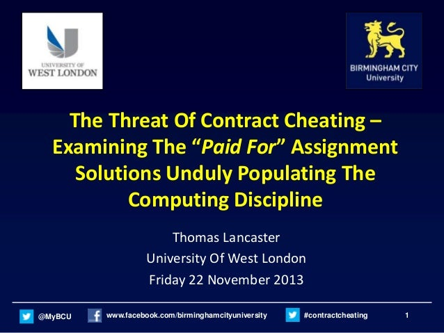 "The Threat Of Contract Cheating – Examining The ""Paid For"" Assignment Solutions Unduly Populating The Computing Discipline..."