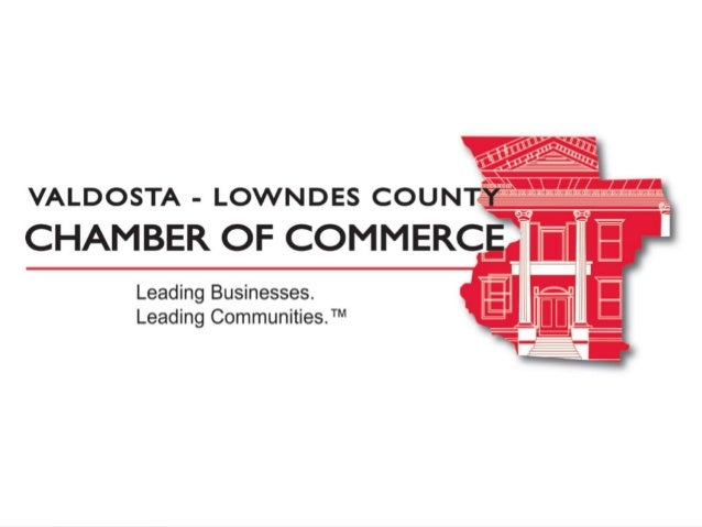 A Common Community Vision Valdosta-Lowndes County Chamber of Commerce December 2013