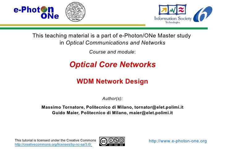 This teaching material is a part of e-Photon/ONe Master study                     in Optical Communications and Networks  ...