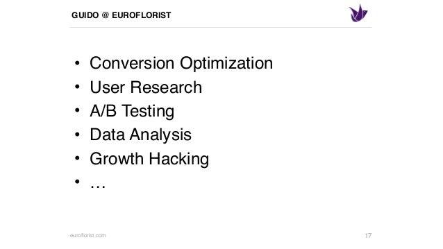euroflorist.com GUIDO @ EUROFLORIST • Conversion Optimization • User Research • A/B Testing • Data Analysis • Growth Hacki...