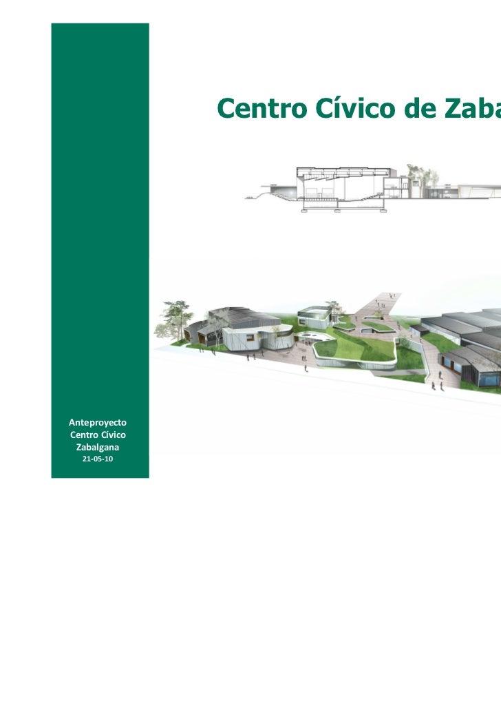 Centro Cívico de ZabalganaAnteproyectoCentro Cívico Zabalgana   21-05-10
